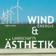 Windenergie_Landschaftsästhetik